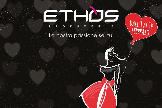 Weekend romantico per San Valentino? Te lo regala Ethos Profumerie!