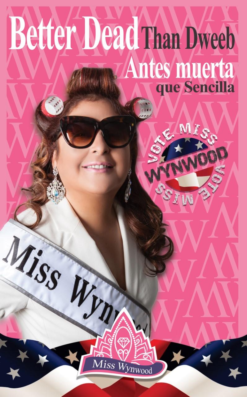 thumbnail_#NIna Dotti #Miss Wynwood #POlitical POster #Sencilla #2015